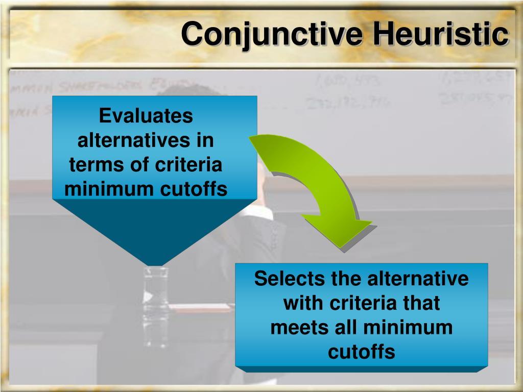 Conjunctive Heuristic