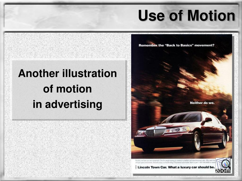 Use of Motion