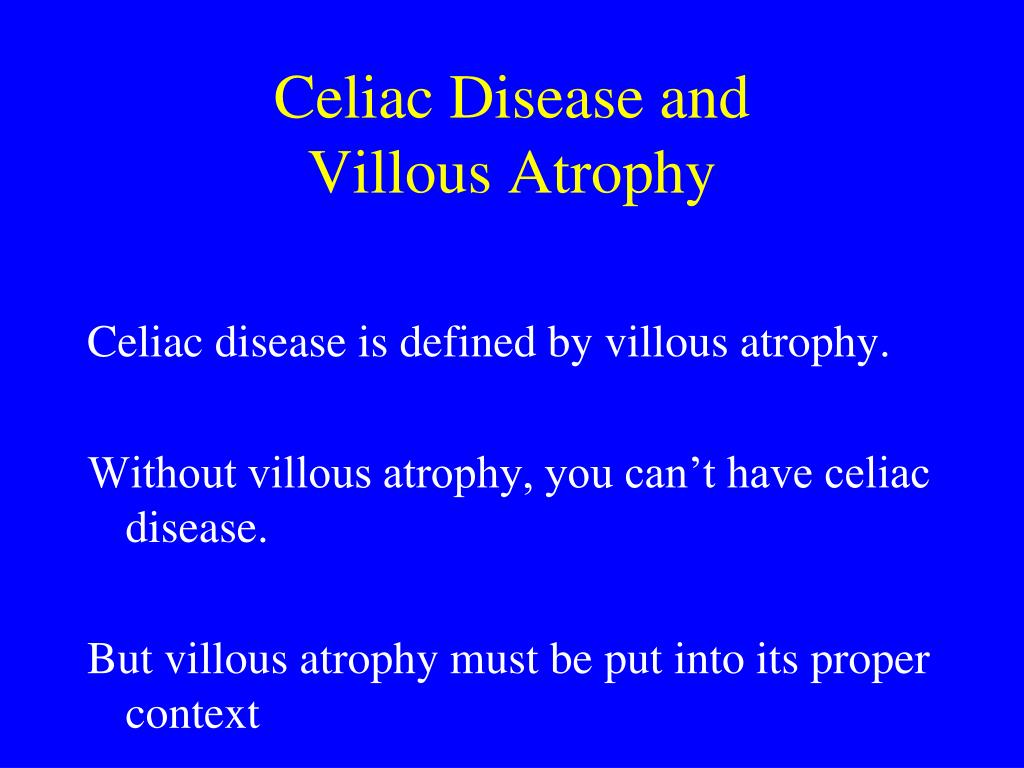 Celiac Disease and