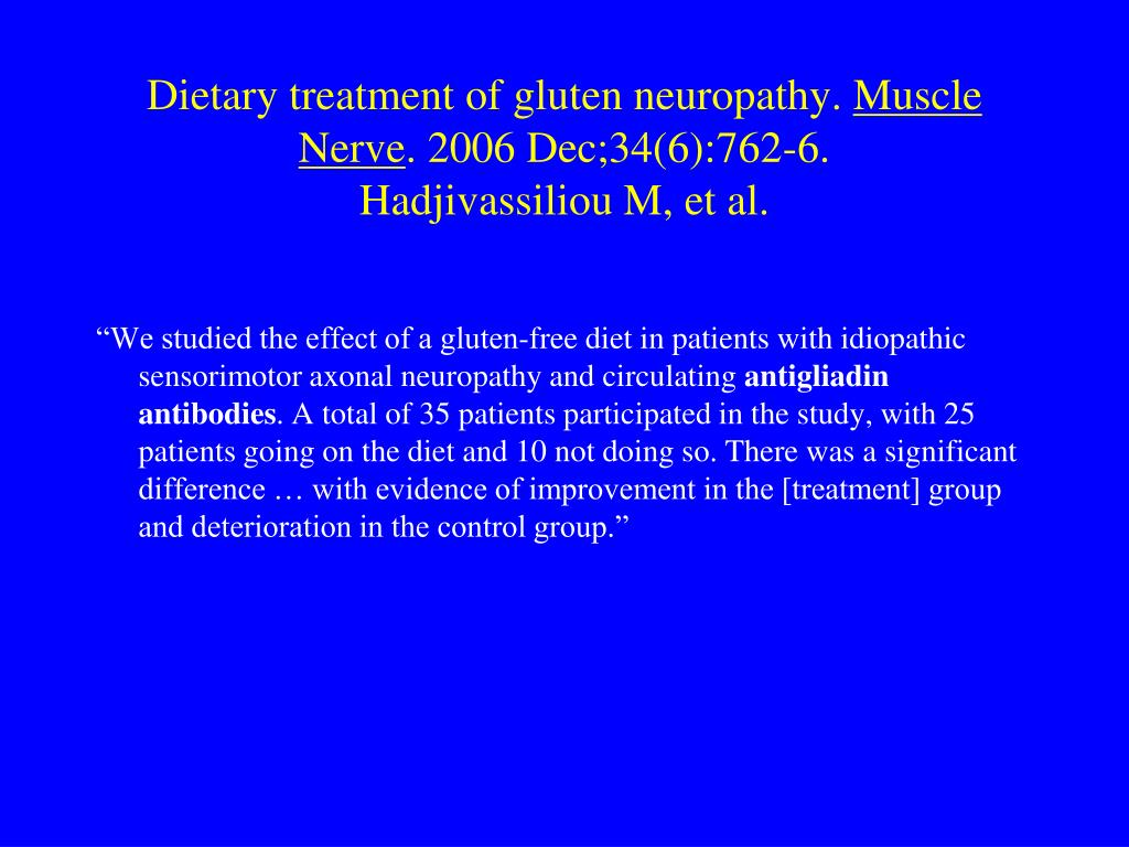 Dietary treatment of gluten neuropathy.