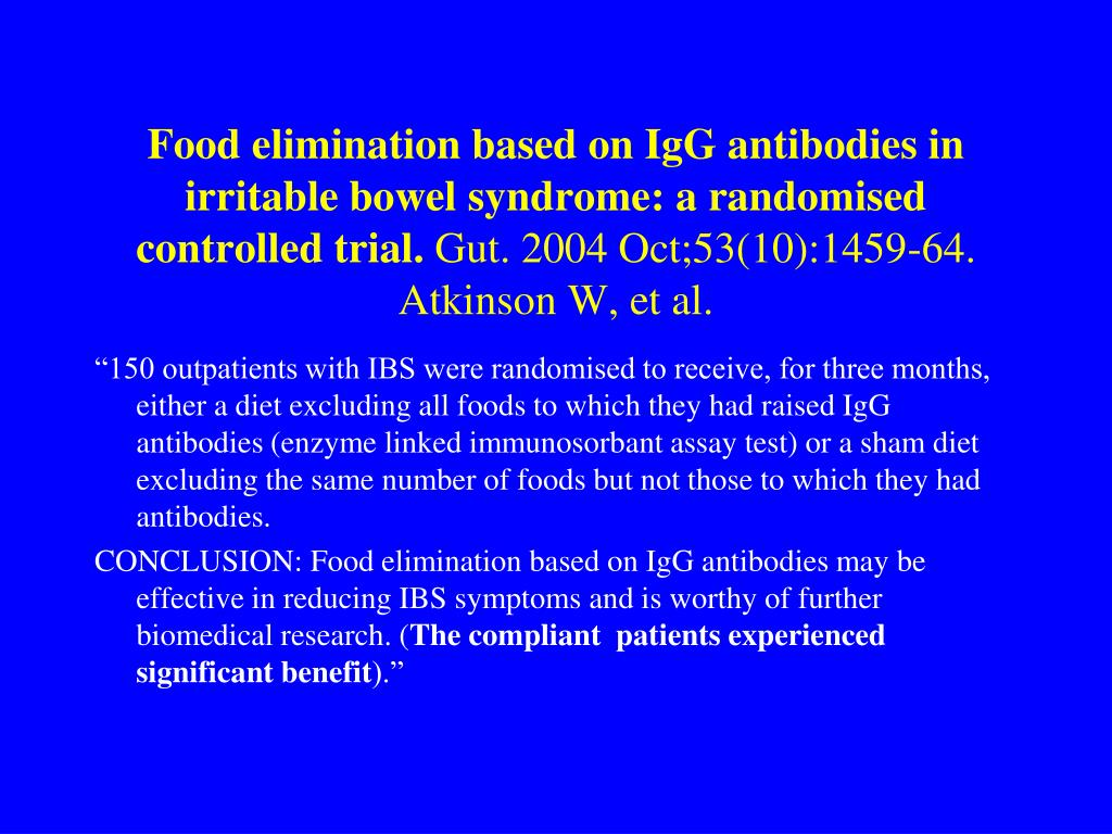 Food elimination based on IgG antibodies in irritable bowel syndrome: a randomised controlled trial.