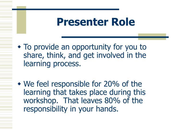 Presenter Role