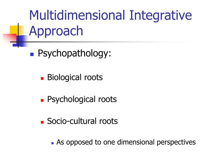 Multidimensional integrative approach