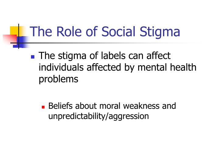 The Role of Social Stigma
