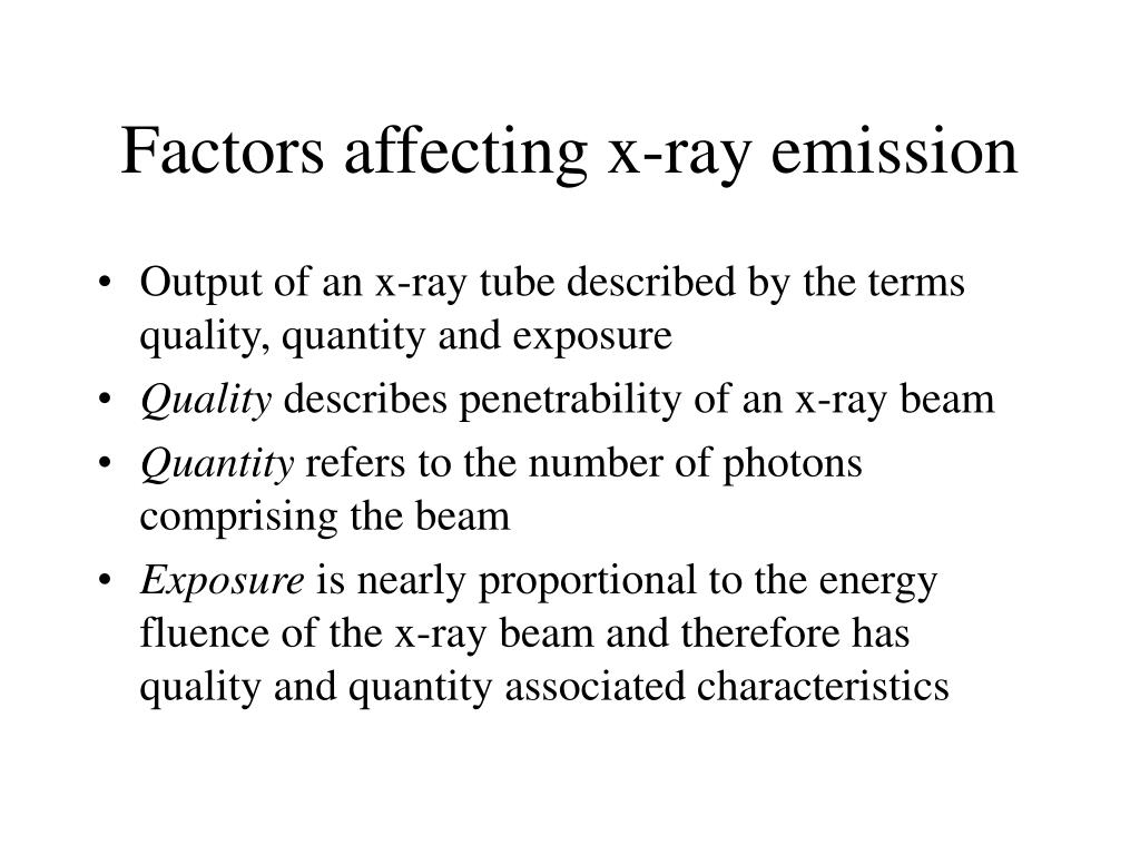 Factors affecting x-ray emission