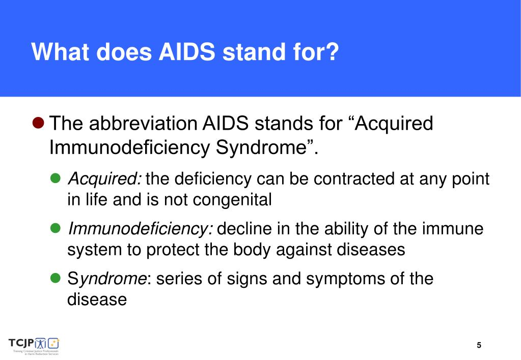 What does AIDS stand for?