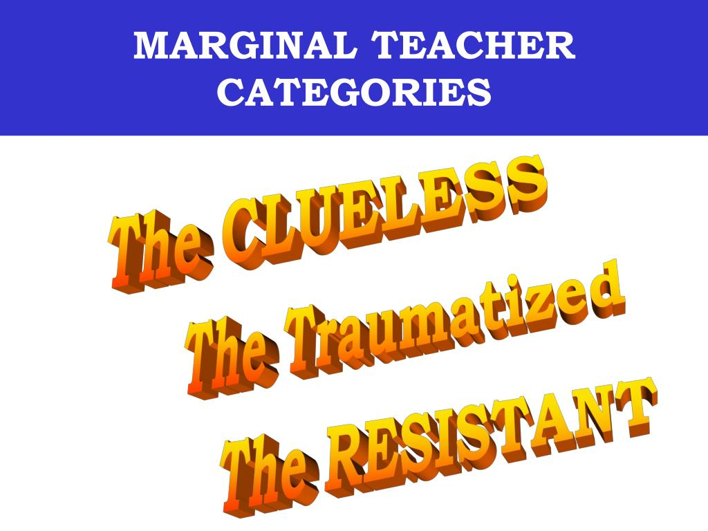 MARGINAL TEACHER CATEGORIES
