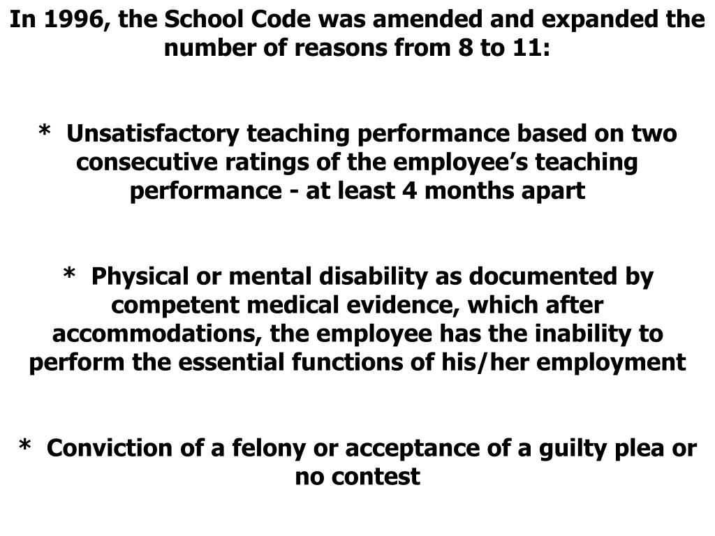 In 1996, the School Code was amended and expanded the number of reasons from 8 to 11: