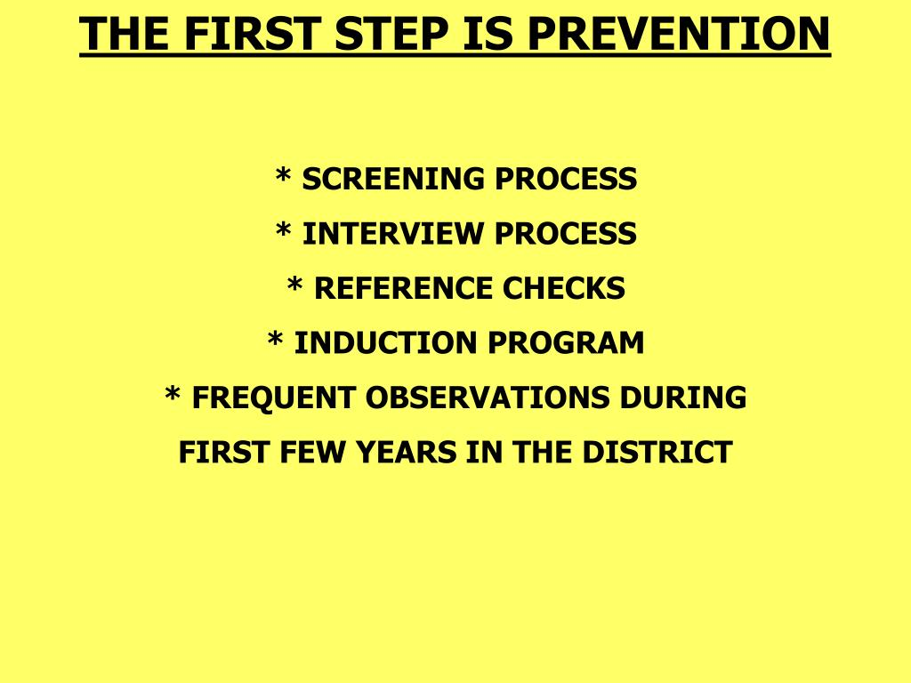 THE FIRST STEP IS PREVENTION
