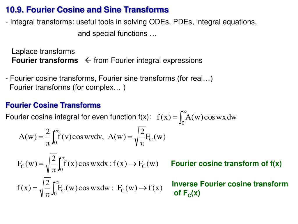 10.9. Fourier Cosine and Sine Transforms