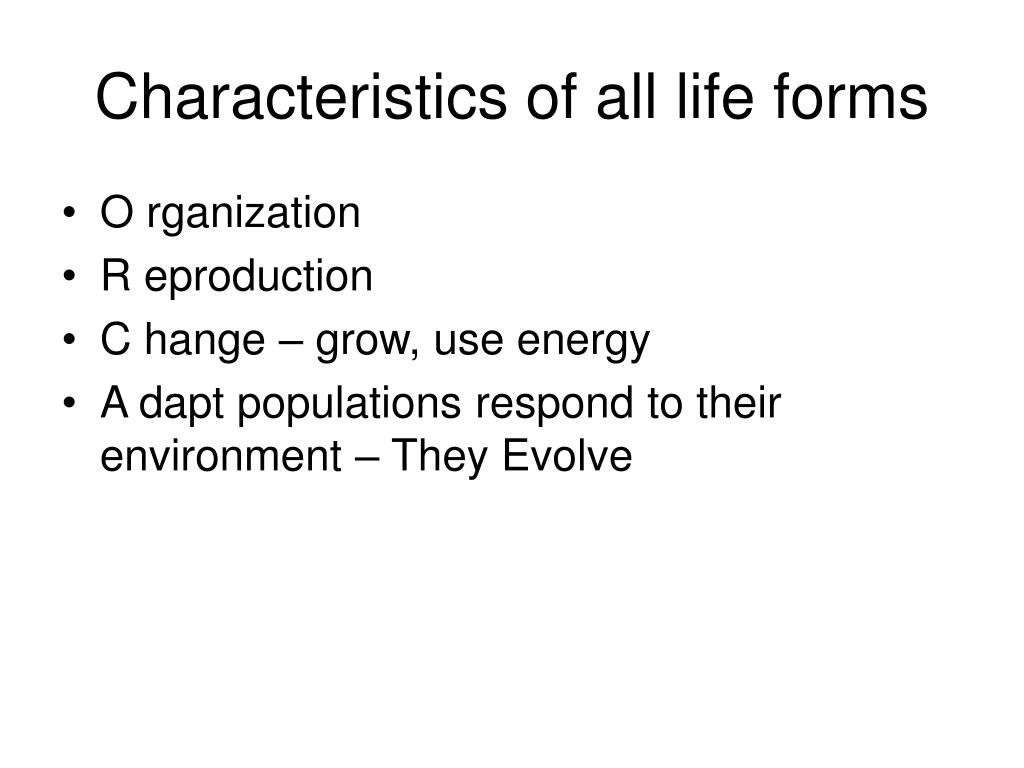 Characteristics of all life forms