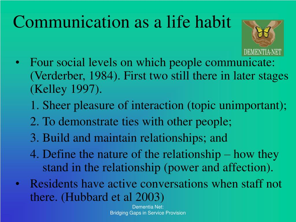 Communication as a life habit