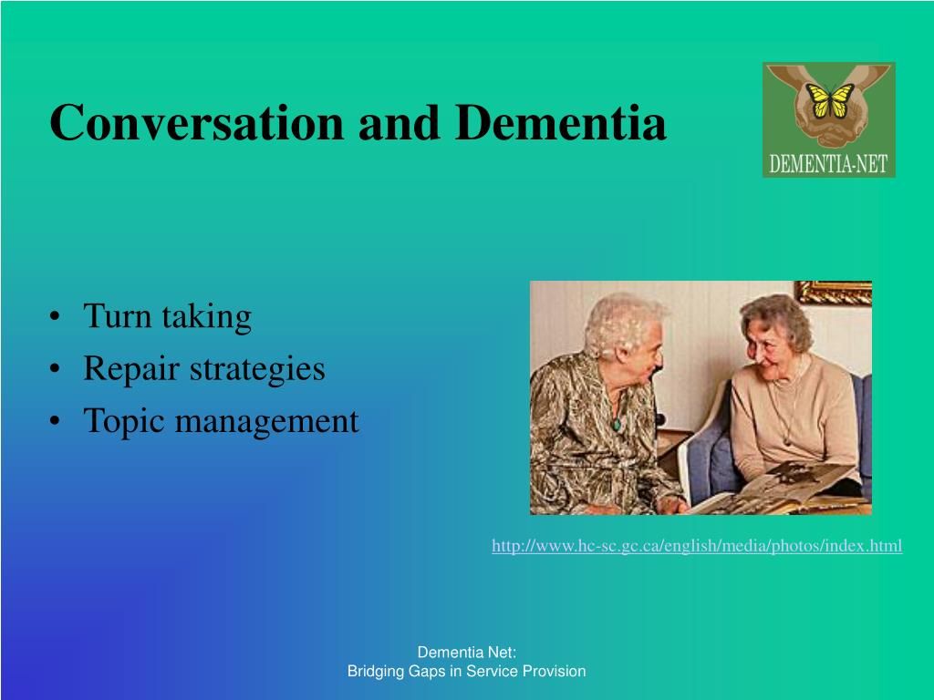 Conversation and Dementia
