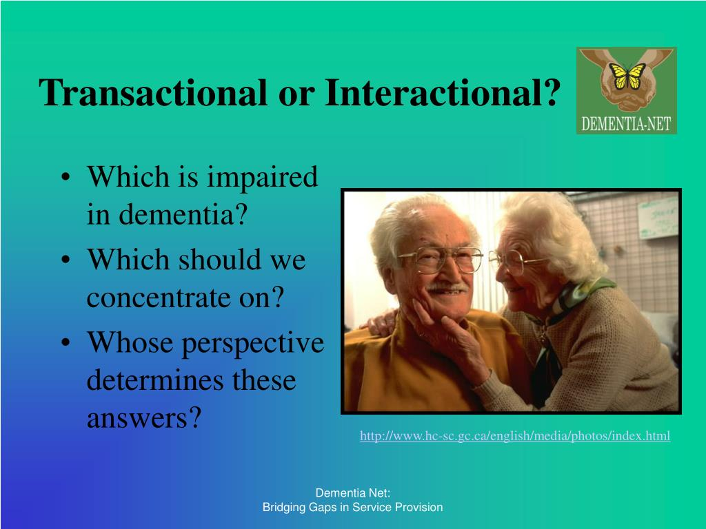 Transactional or Interactional?