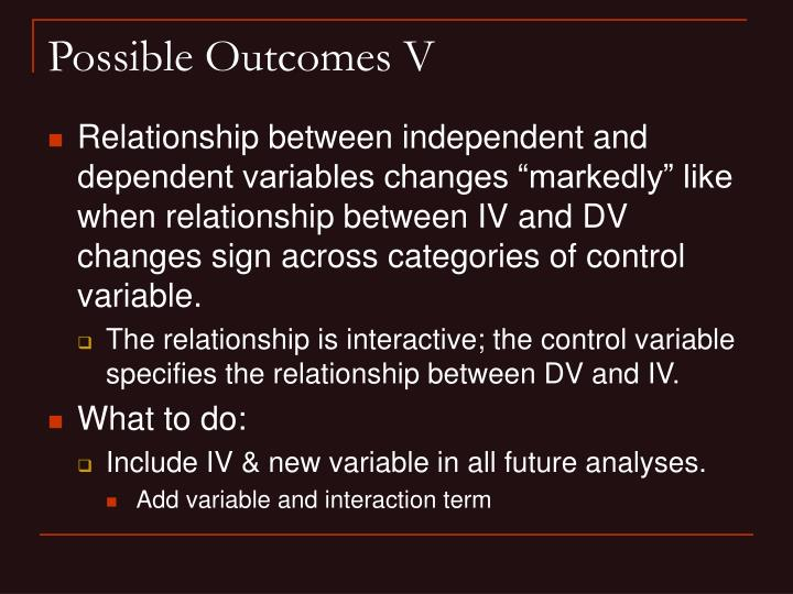 Possible Outcomes V