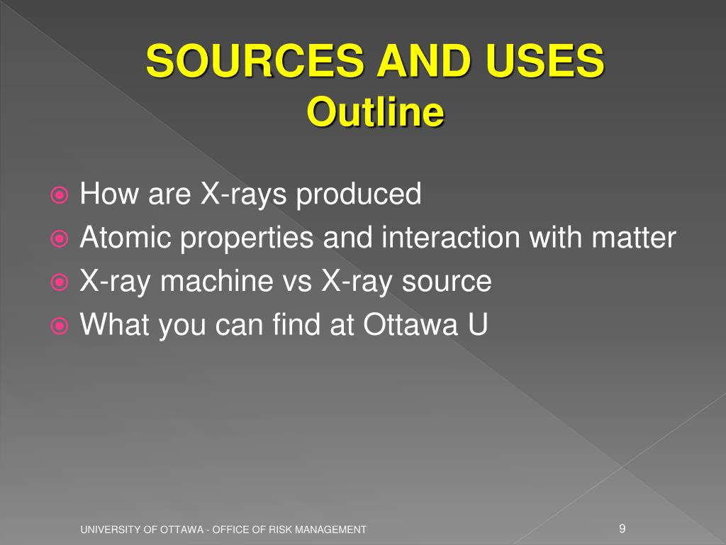 SOURCES AND USES