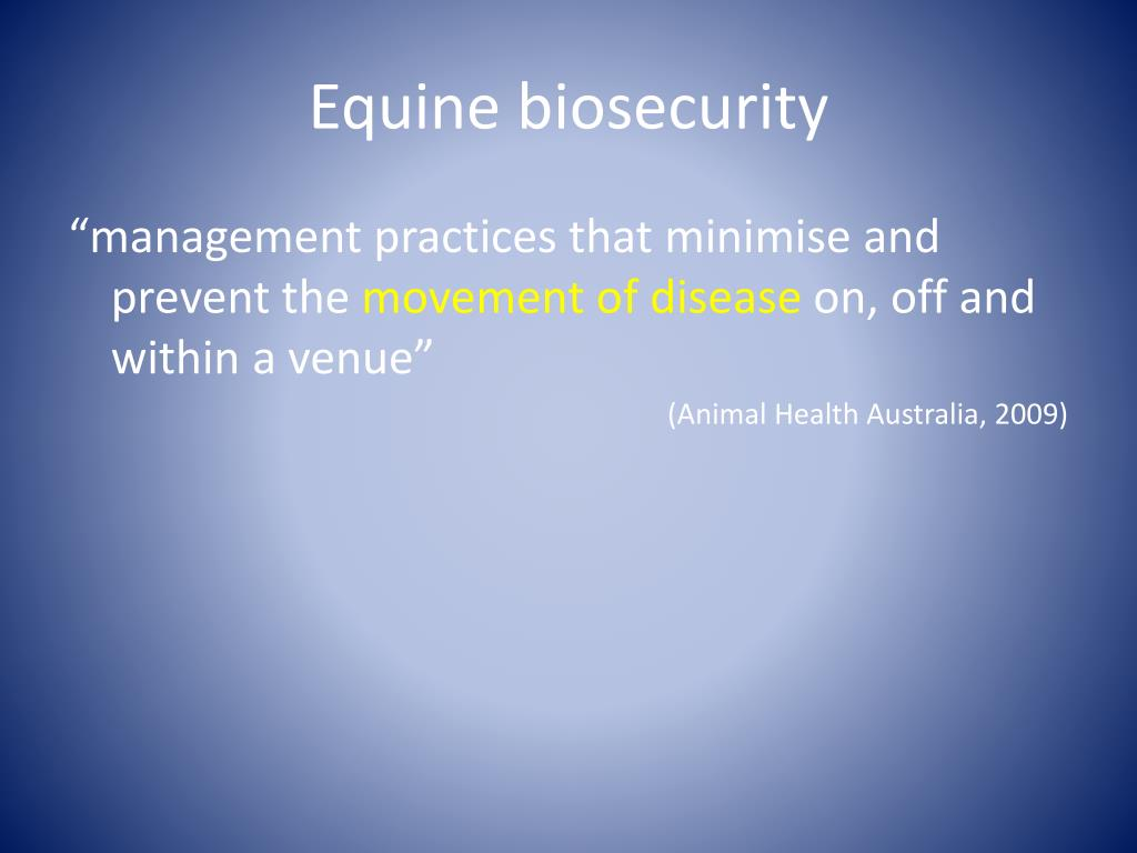 Equine biosecurity
