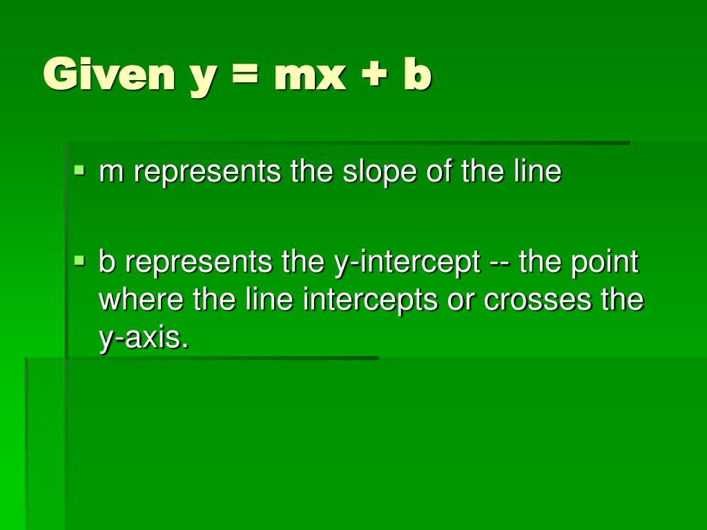 Given y = mx + b