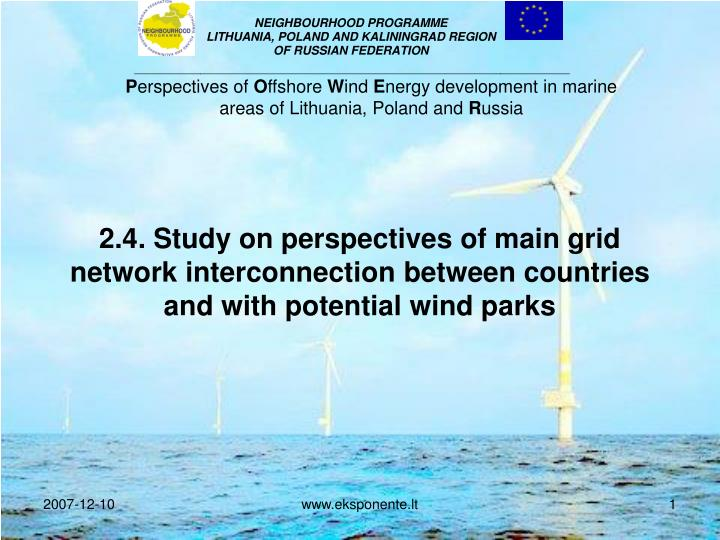2 4 study on perspectives of main grid network interconnection between countries and with potential wind parks