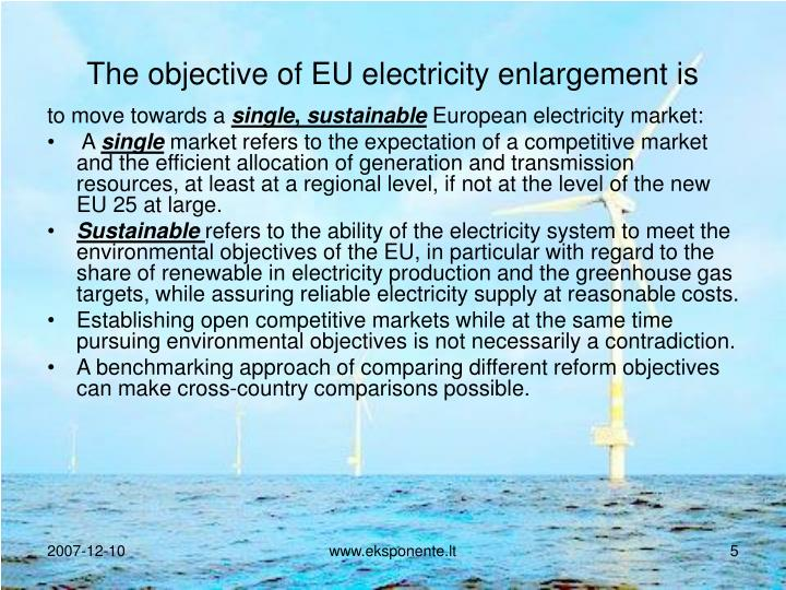 The objective of EU electricity enlargement is