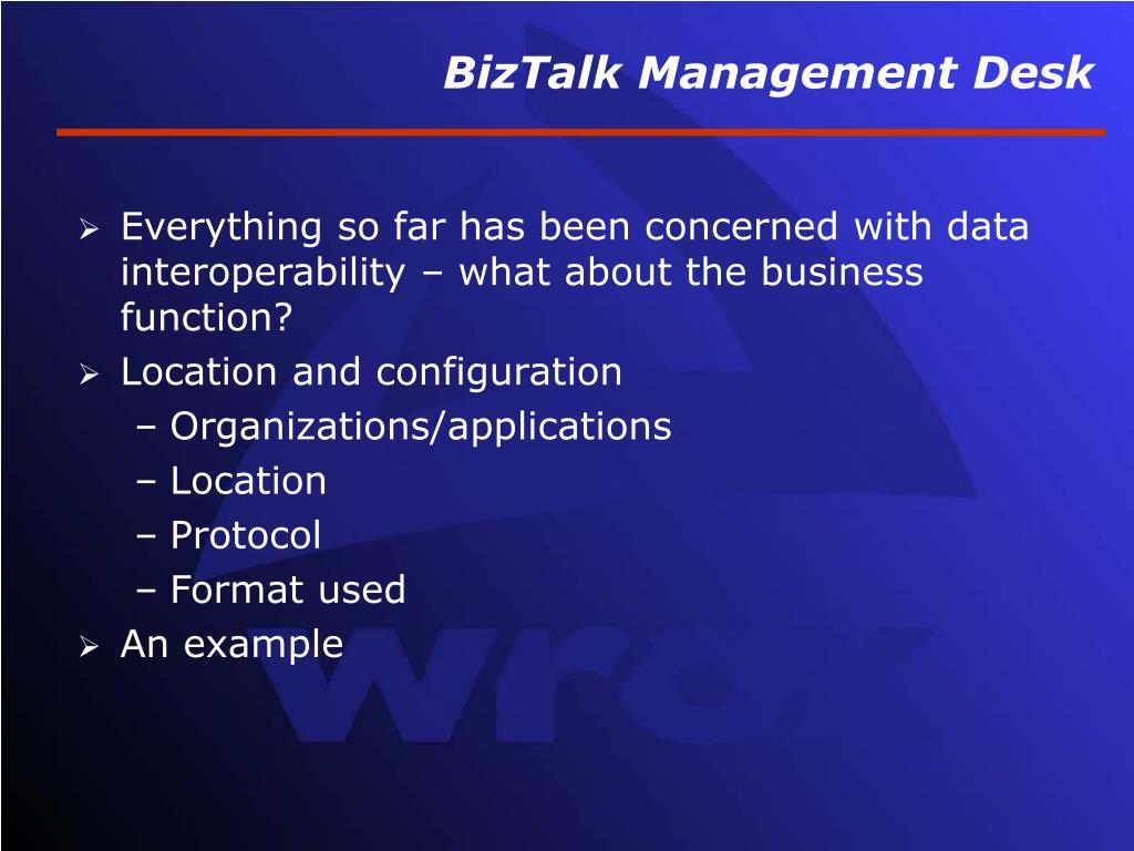 BizTalk Management Desk