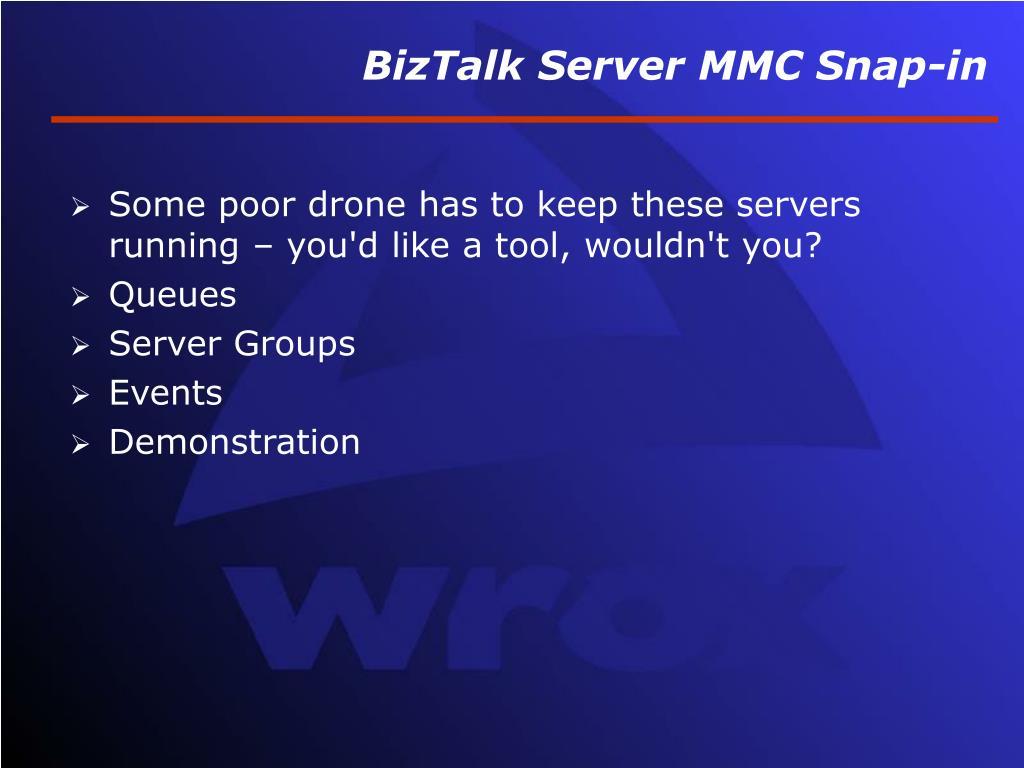 BizTalk Server MMC Snap-in