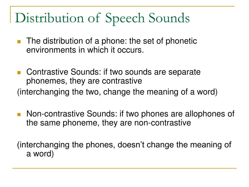Distribution of Speech Sounds