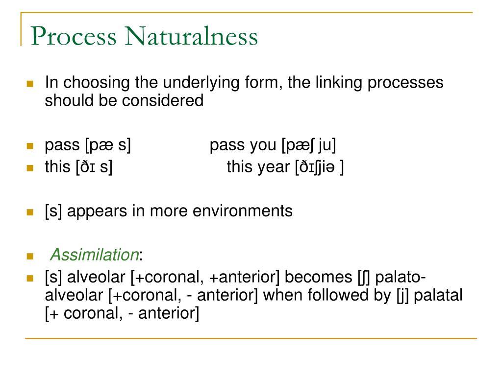 Process Naturalness