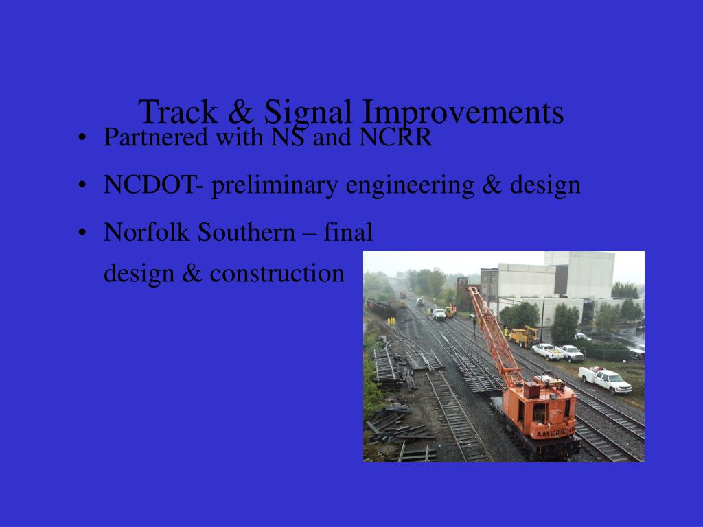 Track & Signal Improvements