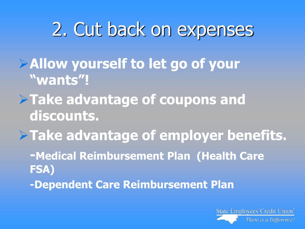 2. Cut back on expenses