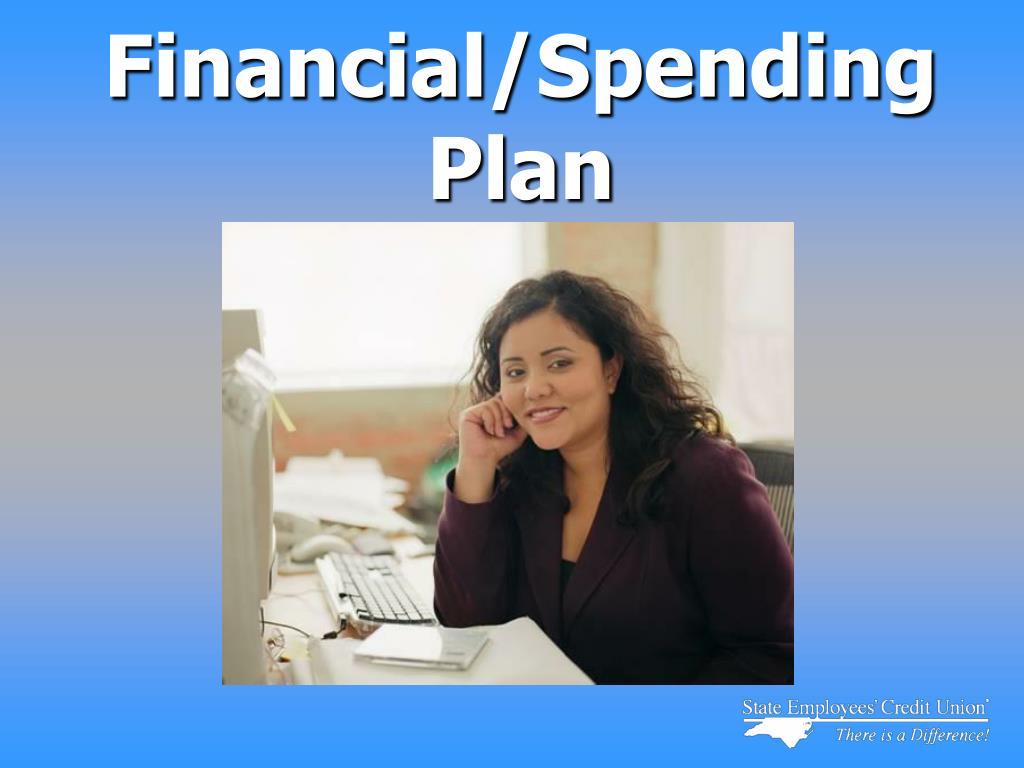 Financial/Spending Plan