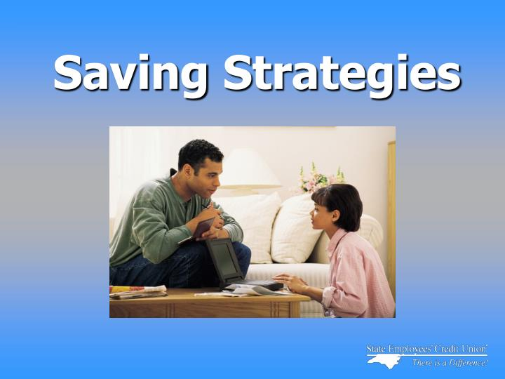 Saving strategies