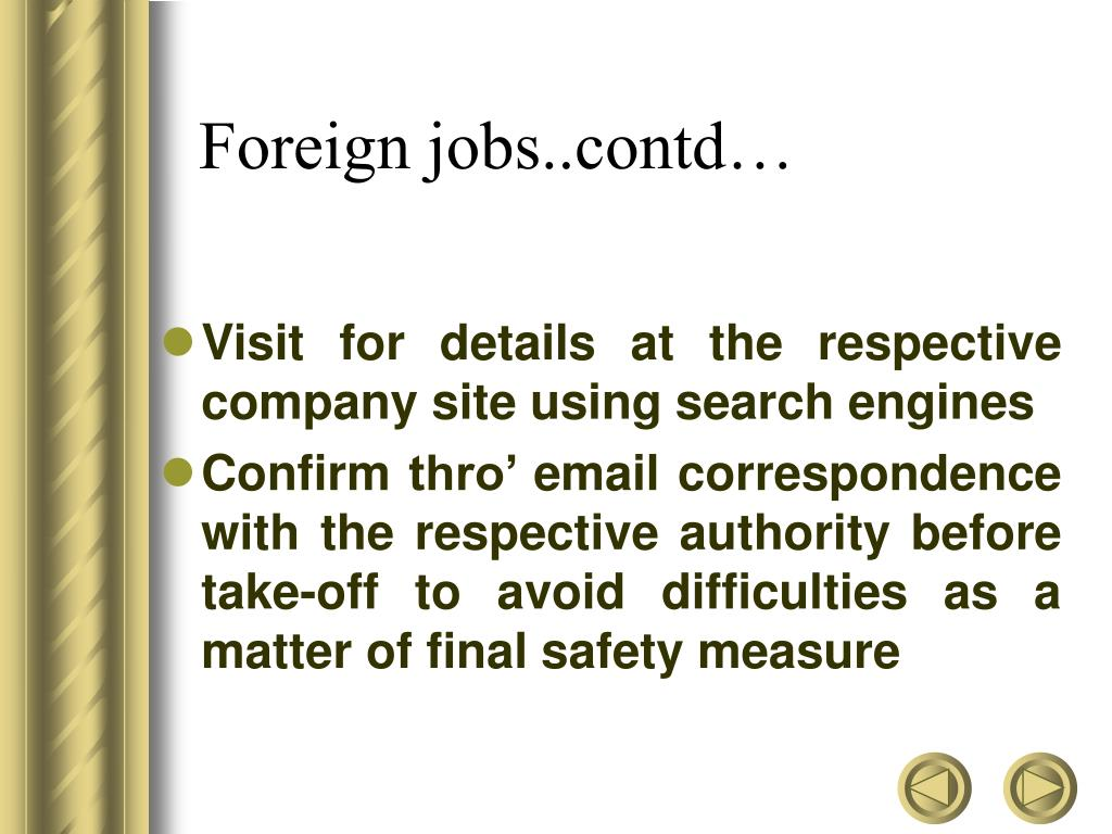 Foreign jobs..contd…