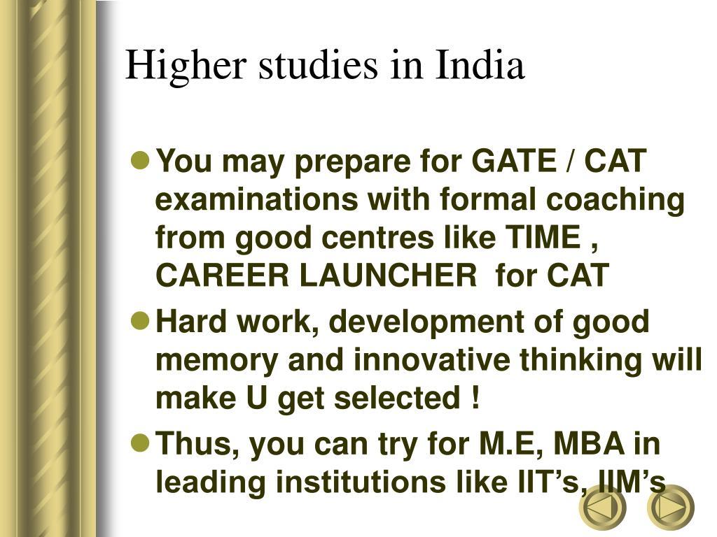Higher studies in India