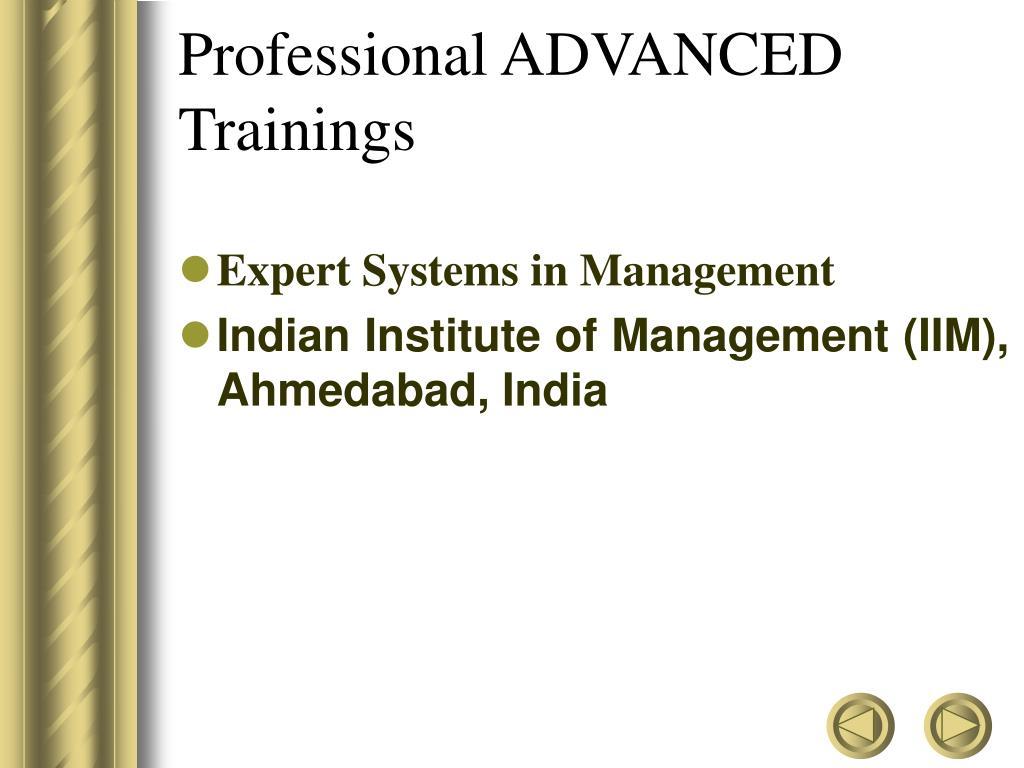 Professional ADVANCED  Trainings