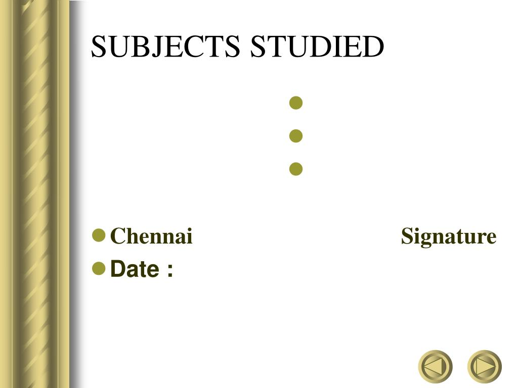 SUBJECTS STUDIED