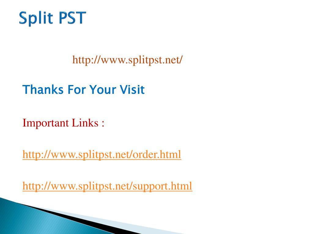 Split PST