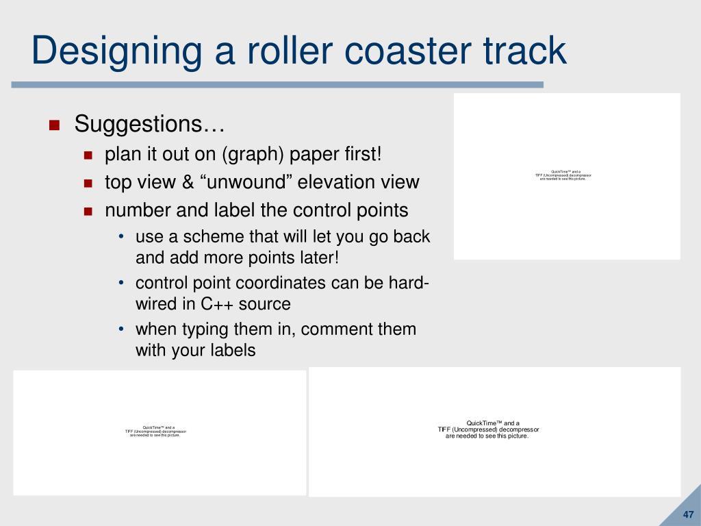 Designing a roller coaster track