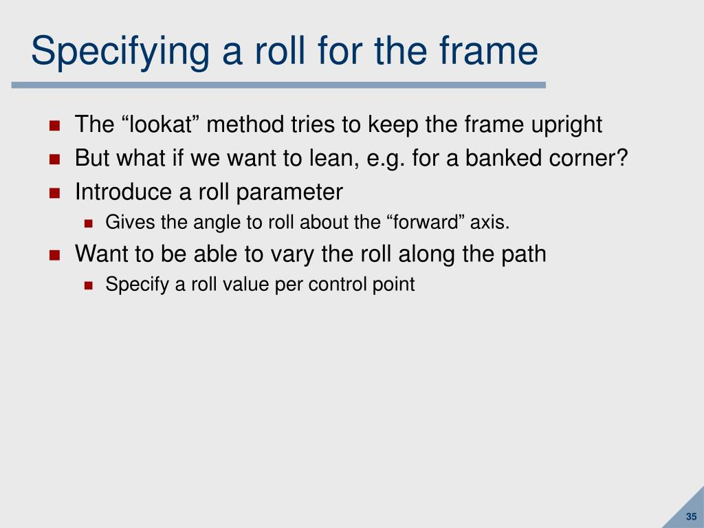 Specifying a roll for the frame