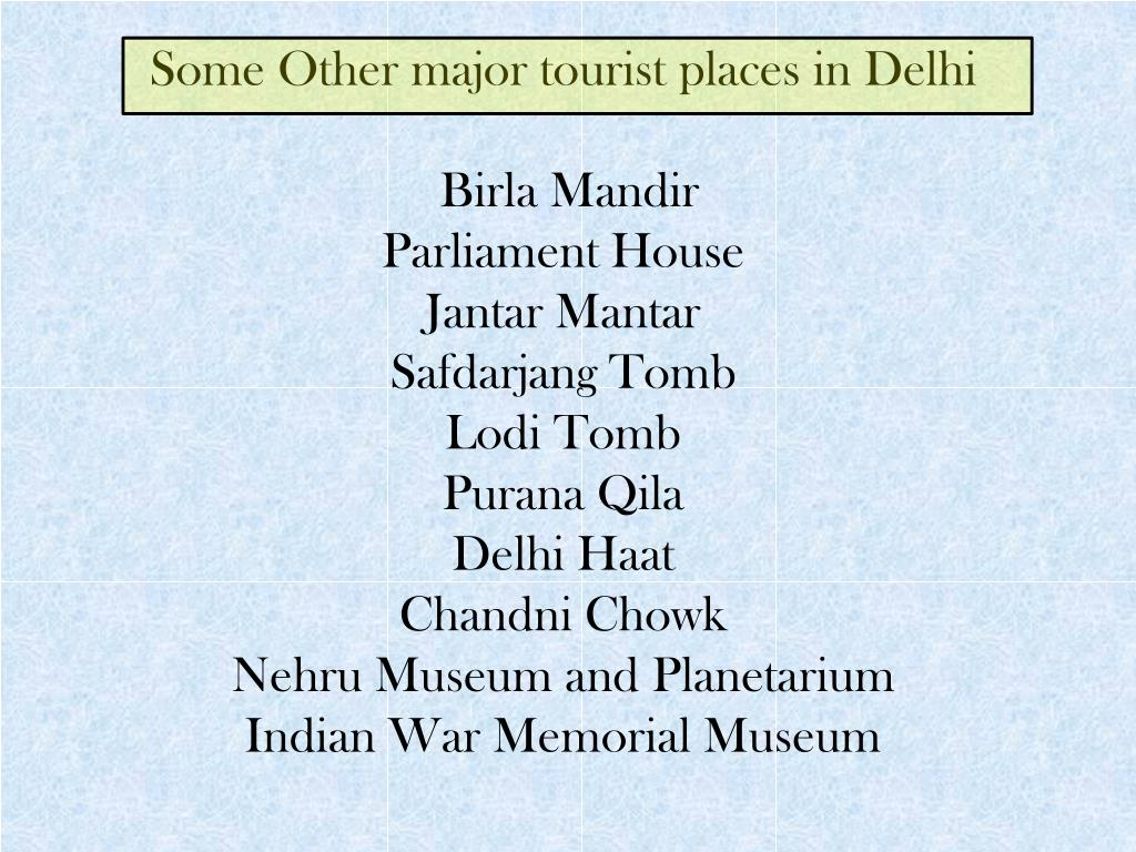 Some Other major tourist places in Delhi