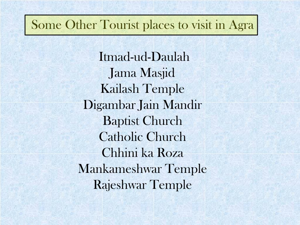 Some Other Tourist places to visit in Agra
