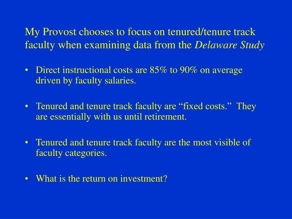 My Provost chooses to focus on tenured/tenure track faculty when examining data from the