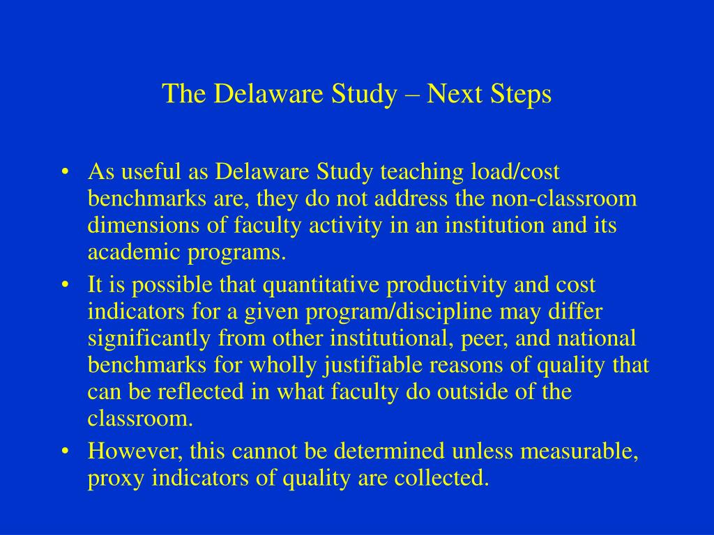 The Delaware Study – Next Steps
