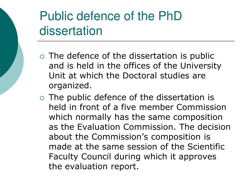 Public defence of the PhD dissertation