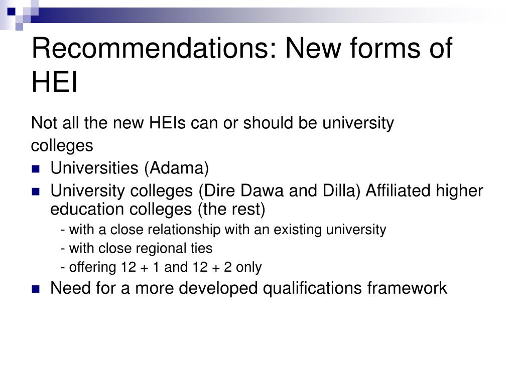 Recommendations: New forms of HEI