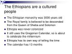 the ethiopians are a cultured people