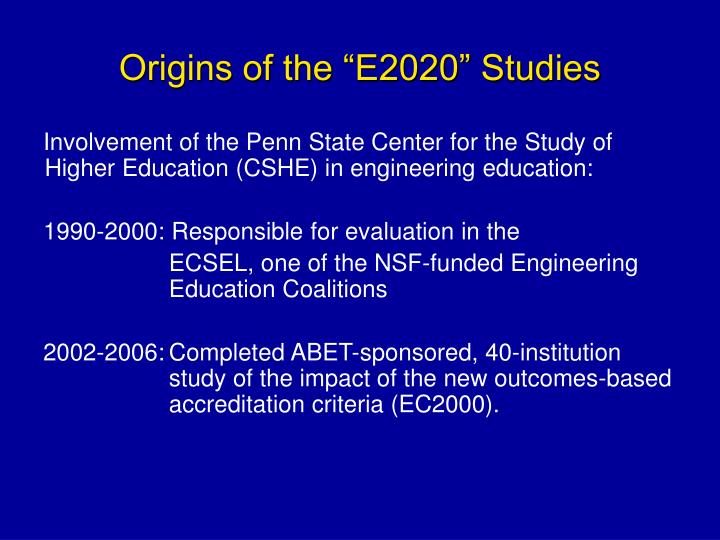 Origins of the e2020 studies