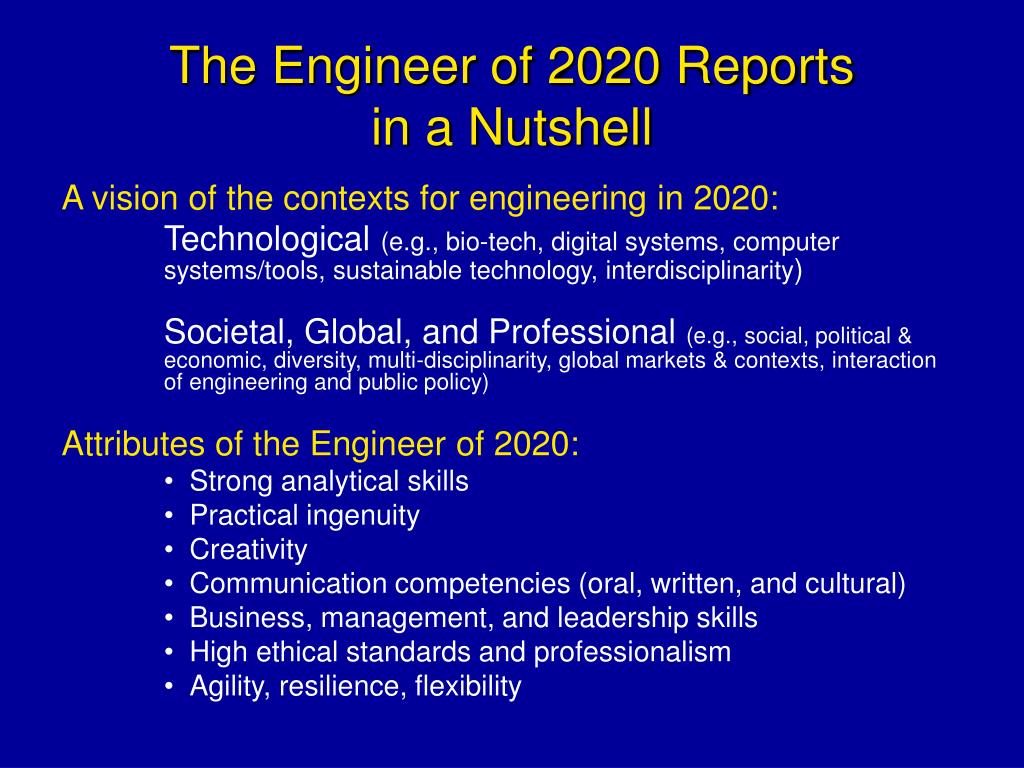 The Engineer of 2020 Reports