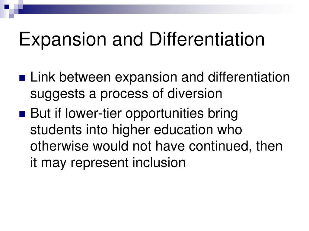 Expansion and Differentiation