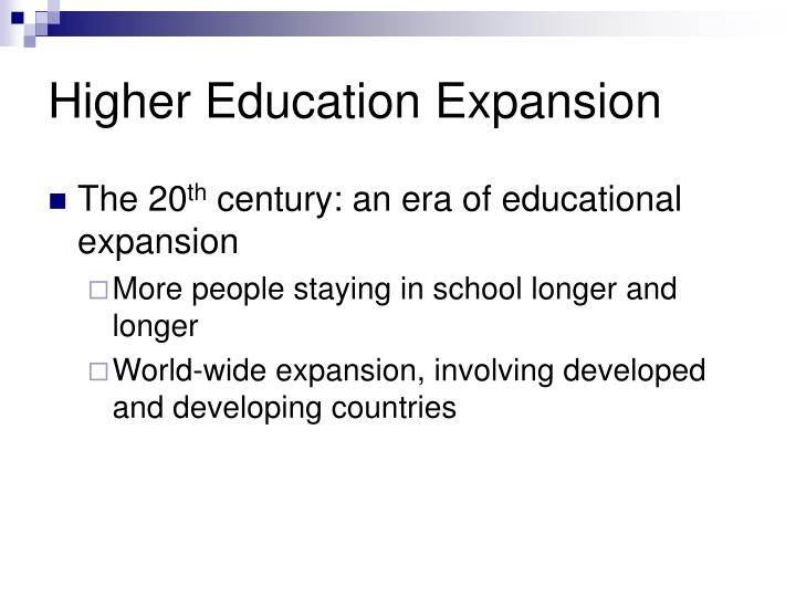 Higher education expansion l.jpg